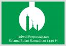 Jadwal Perpustakaan Selama Bulan Ramadhan 1440 H